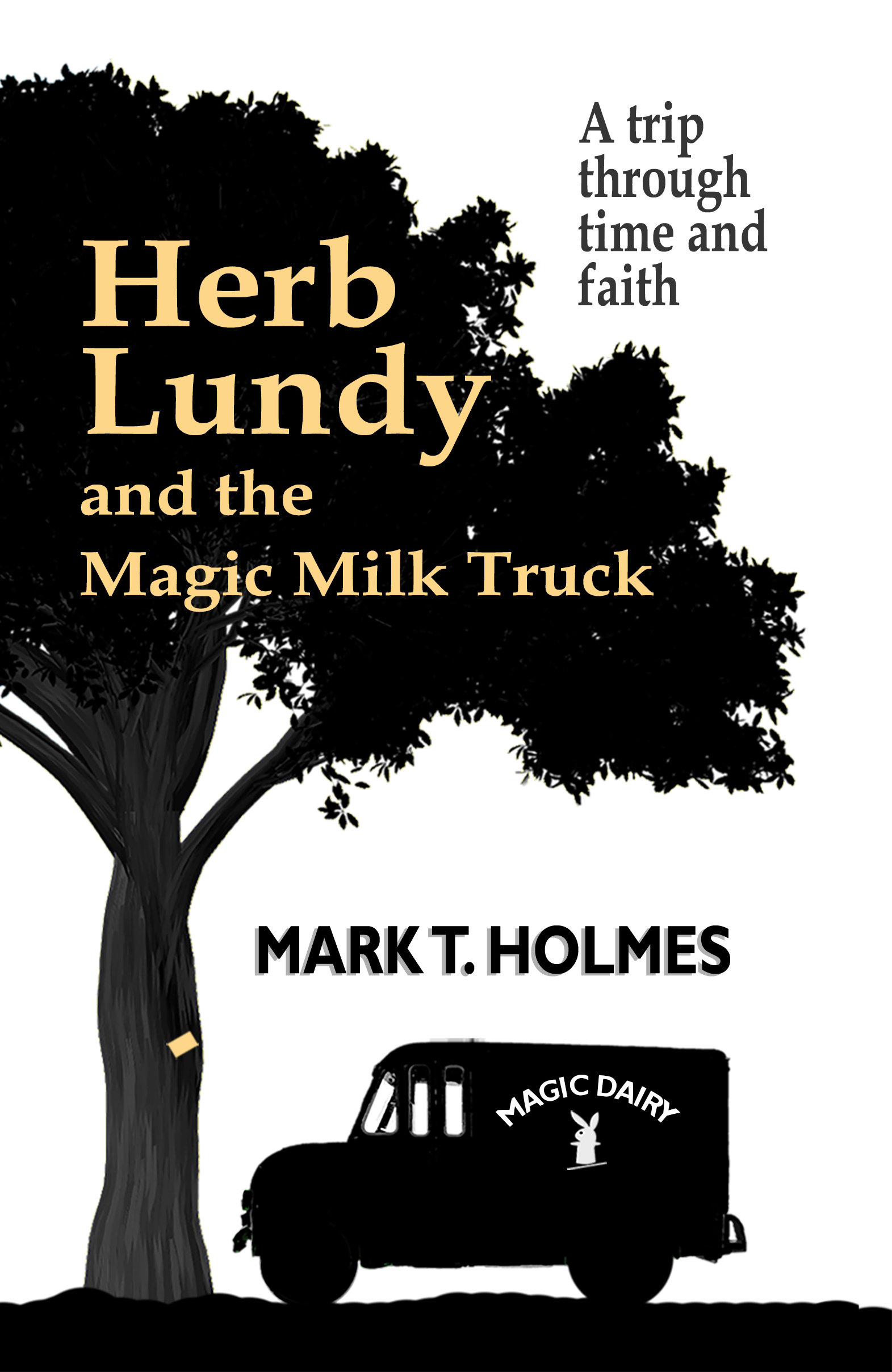 Herb Lundy and the Magic Milk Truck